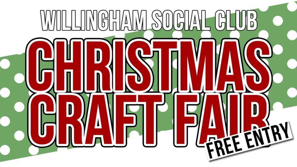 Willingham Social Club Christmas Craft Fair